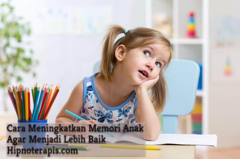 cara meningkatkan memori anak agar menjadi lebih baik