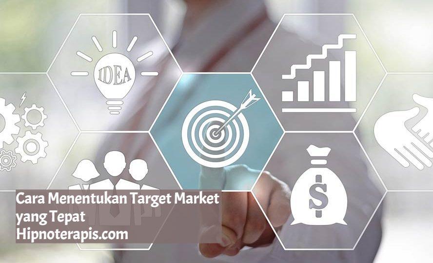 cara menentukan target market yang tepat