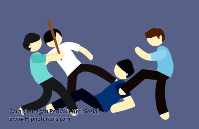 cara mencegah perilaku anti sosial
