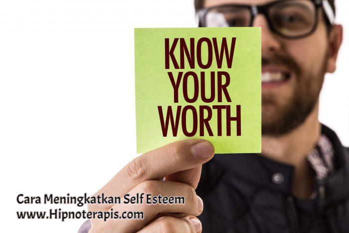cara meningkatkan self esteem